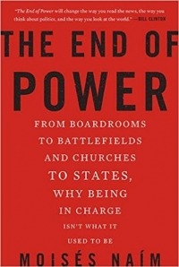 The End of Power: From Boardrooms to ...