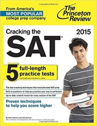 Cracking the SAT 5 full-length practice tests 2015