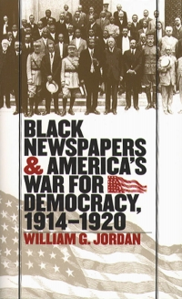 Black newspapers & America's war for...