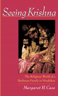 Seeing Krishna the religious world of a Brahman...