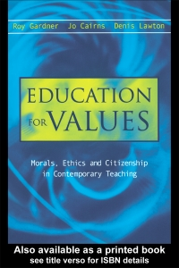 Education for Values Morals, Ethics and Citizenship...