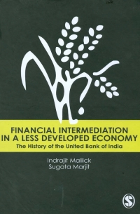Financial Intermediation In a Less Developed Economy