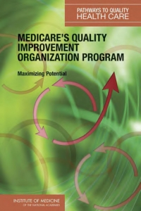Medicare's quality improvement organization...