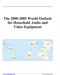 The 2000-2005 world outlook for household audio...