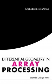 Differential Geometry in Array Processing