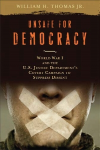 Unsafe for democracy  World War I and the U.S. ...