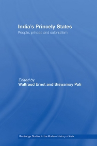 India's Princely States People, Princes and ...