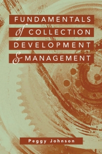 Fundamentals of collection development...