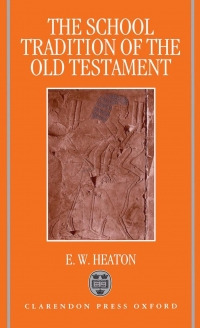 The school tradition of the Old Testament
