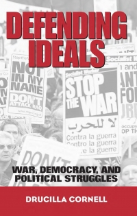 Defending ideals war, democracy, and ...