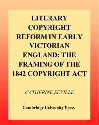 Literary Copyright Reform in Early Victorian ...
