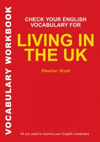 Check your English vocabulary for living in...