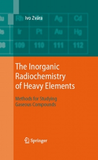 The inorganic radiochemistry of heavy elements...