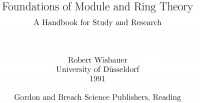 Foundations of module and ring theory ...