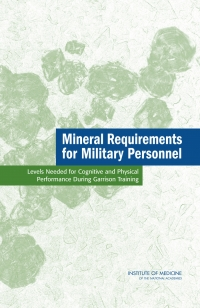 Mineral requirements for military personnel
