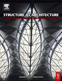 Structure as architecture a source book for ...