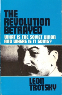 The revolution betrayed  what is the Soviet...